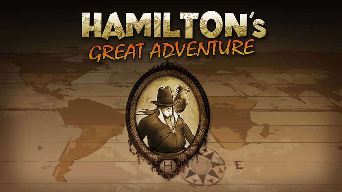 Hamilton's Great Adventure – From Idea To Finished Product