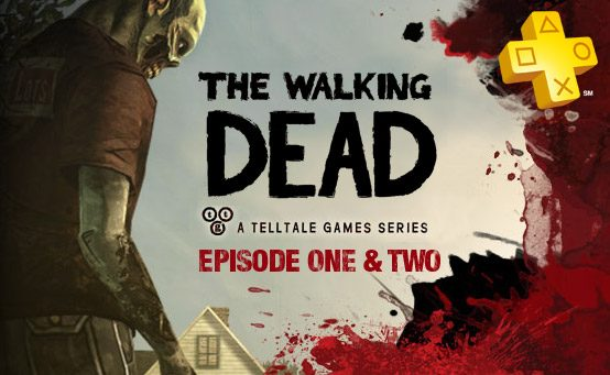 Get The Walking Dead Episodes 1 and 2 Free With PlayStation Plus