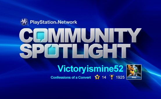 PSN Community Spotlight – Confessions of a Convert