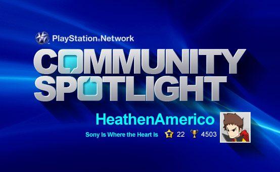 PSN Community Spotlight – Sony Is Where the Heart Is
