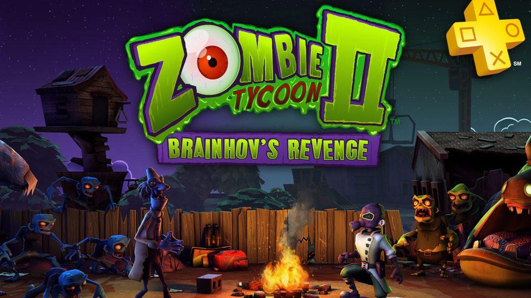 PlayStation Plus Update: Zombie Tycoon II Free for Members