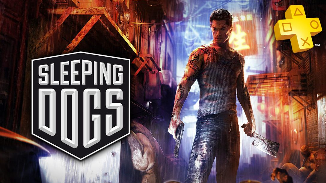 PlayStation Plus: Sleeping Dogs Joins the Instant Game Collection