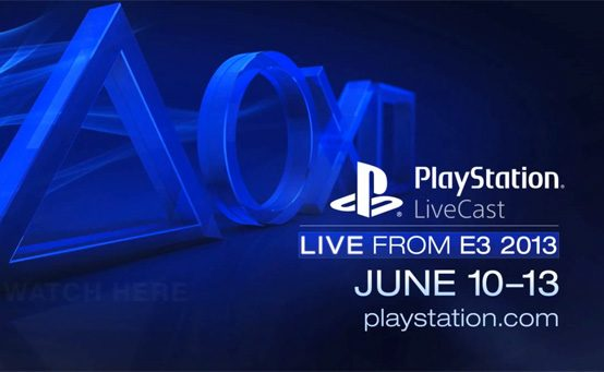 PlayStation at E3 2013: Watch it Live