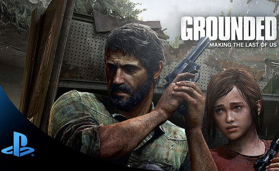 Grounded: The Making of The Last of Us Now Available on Amazon Instant Video