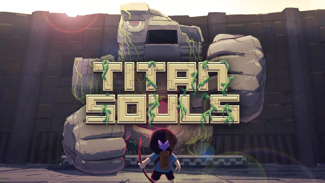 The Origin of Titan Souls on PS4, PS Vita