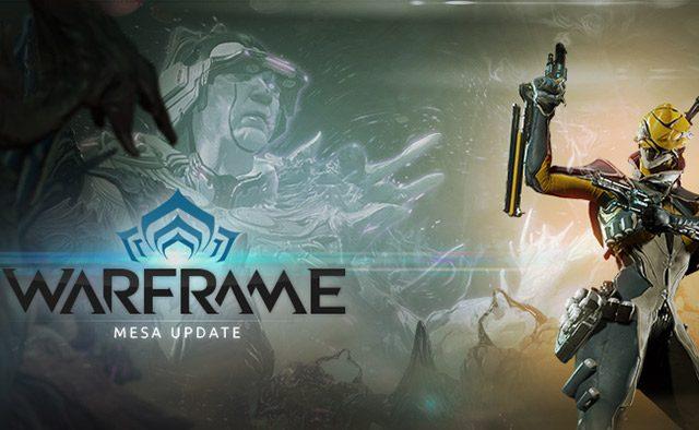 Warframe: Mesa Update Detailed