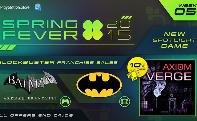 Spring Fever Week 5: Axiom Verge Out Today, Batman Games & Movies on Sale