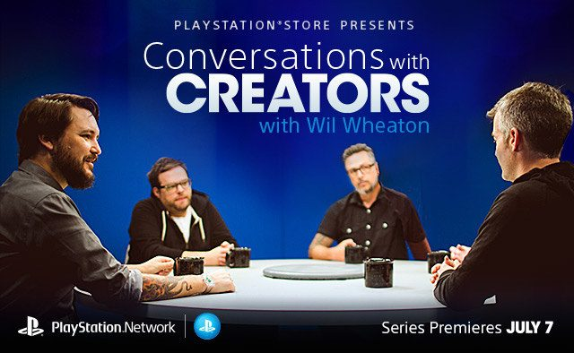Conversations with Creators with Wil Wheaton Premieres July 7th