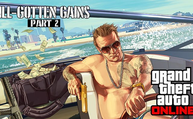 Grand Theft Auto Online: Ill-Gotten Gains Part 2 Out Today