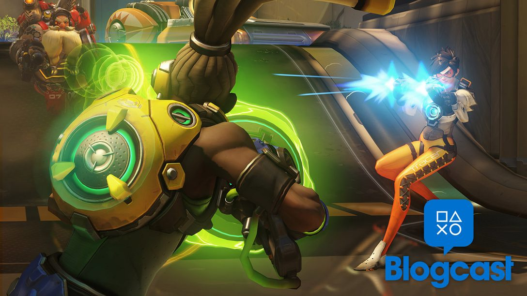 PlayStation Blogcast 211: Overwatch and Out