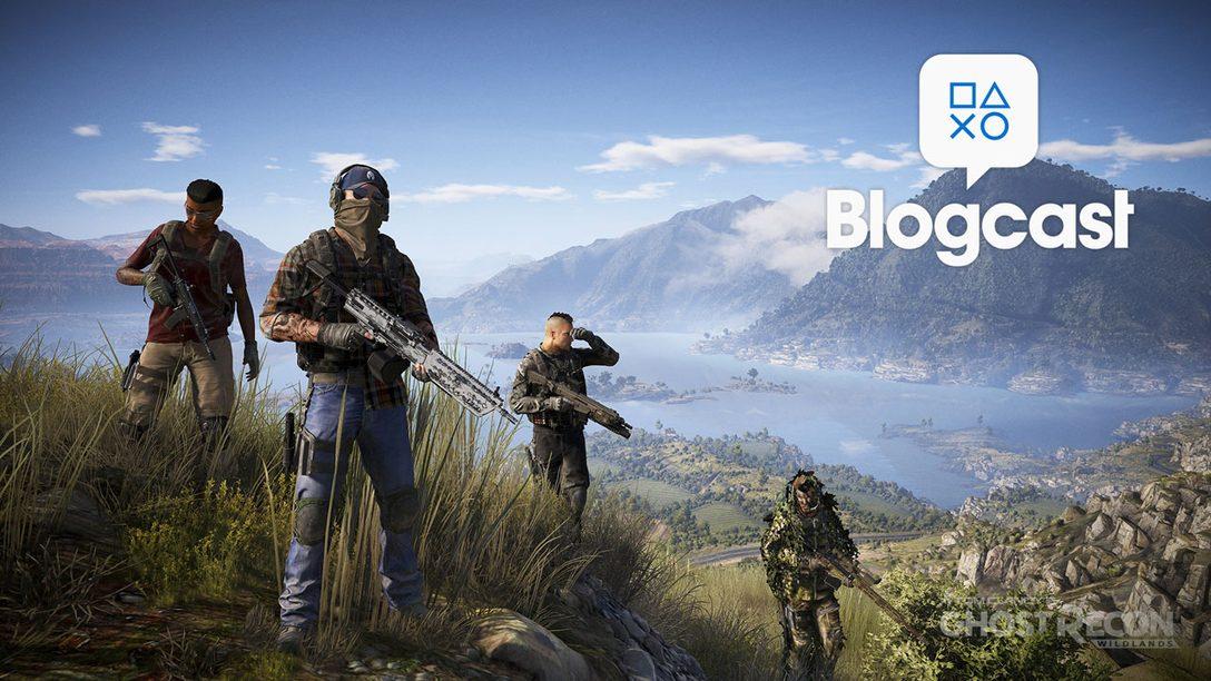PlayStation Blogcast 235: Born to be Wildlands