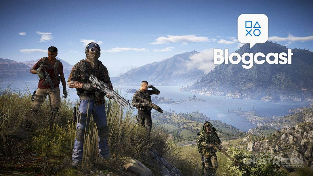 PlayStation Blogcast 235: Born to be Wildlands