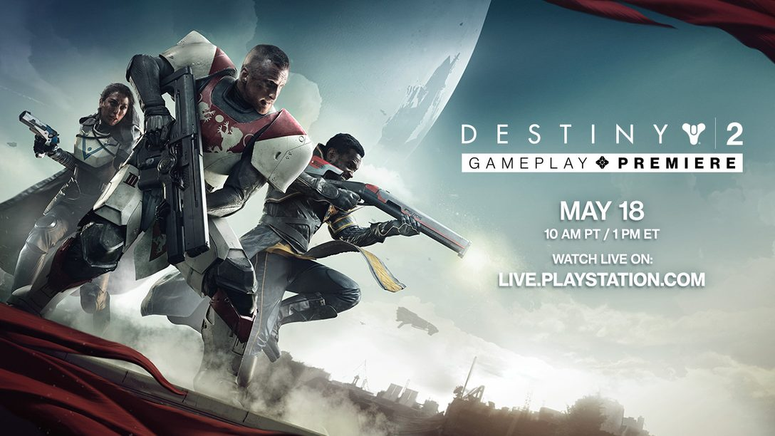 Destiny 2 Gameplay Reveal Tomorrow, Watch Live at 10am Pacific