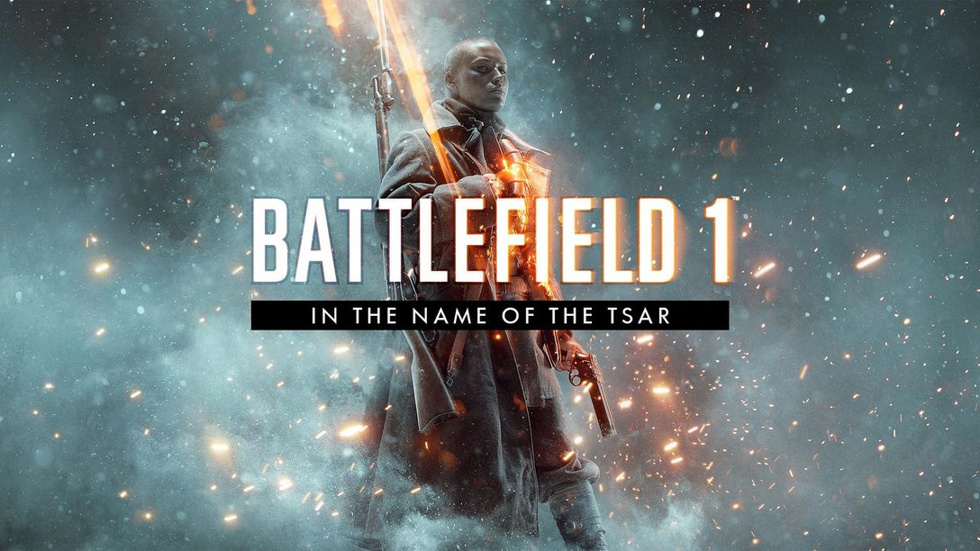 Battlefield 1 In the Name of the Tsar Starts the Revolution This September