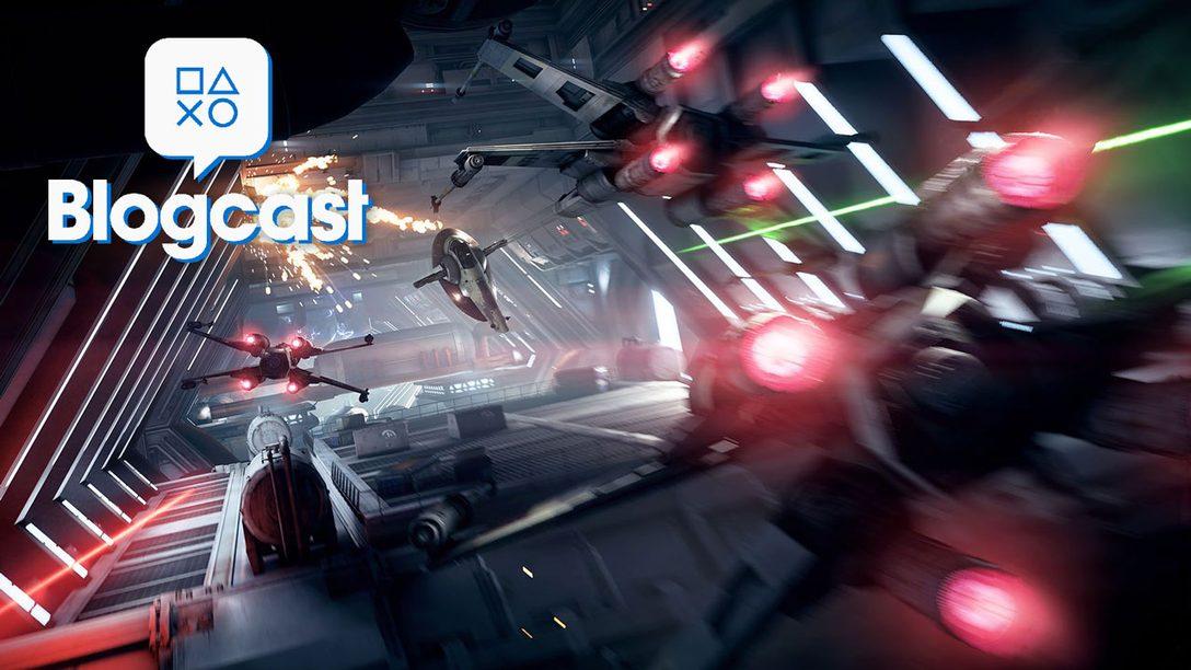 PlayStation Blogcast Episode 261: A Long Time Ago in a Gamescom Far, Far Away