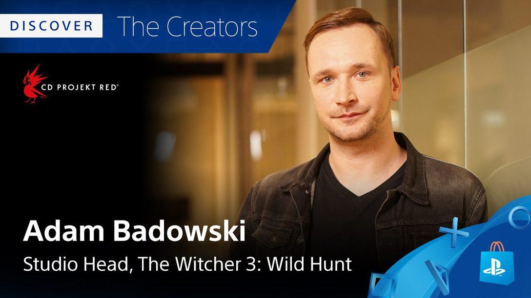 Discover the Creators: Adam Badowski's Favorite PS4 Games