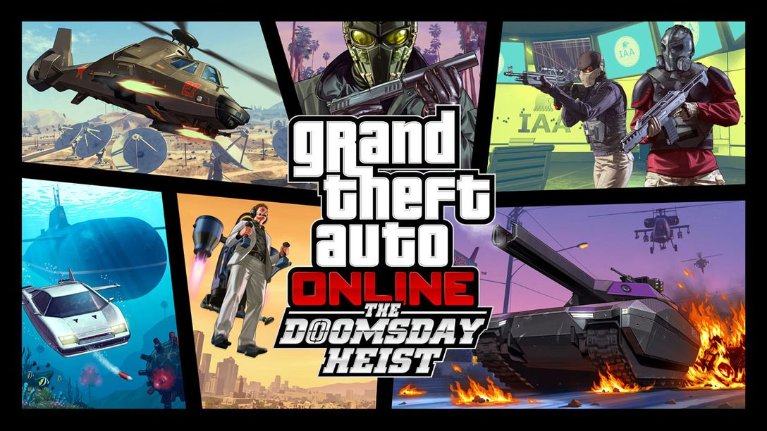 Grand Theft Auto Online: The Doomsday Heist Out Now on PS4