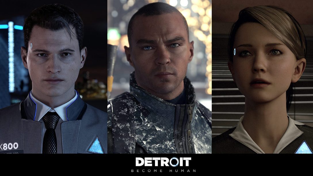 Detroit: Become Human — Three Characters, One Story