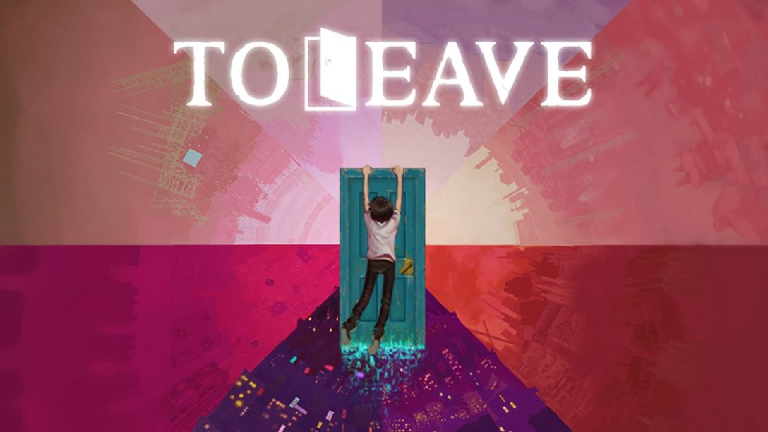 Introducing To Leave, Coming to PS4 on April 24