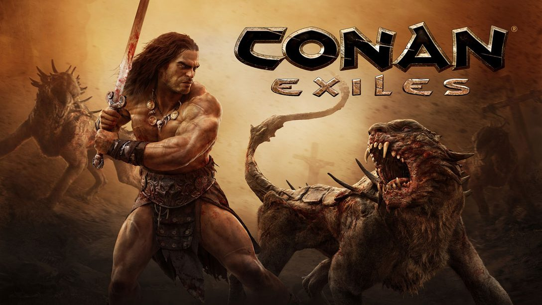Survive, Build and Dominate in Conan Exiles, Coming to PS4 May 8