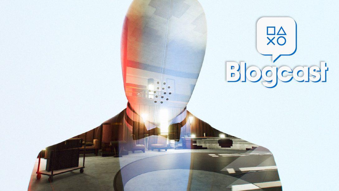 PlayStation Blogcast Episode 298: An E3 Retreat