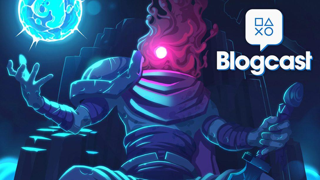 PlayStation Blogcast 304: Cellular Decay