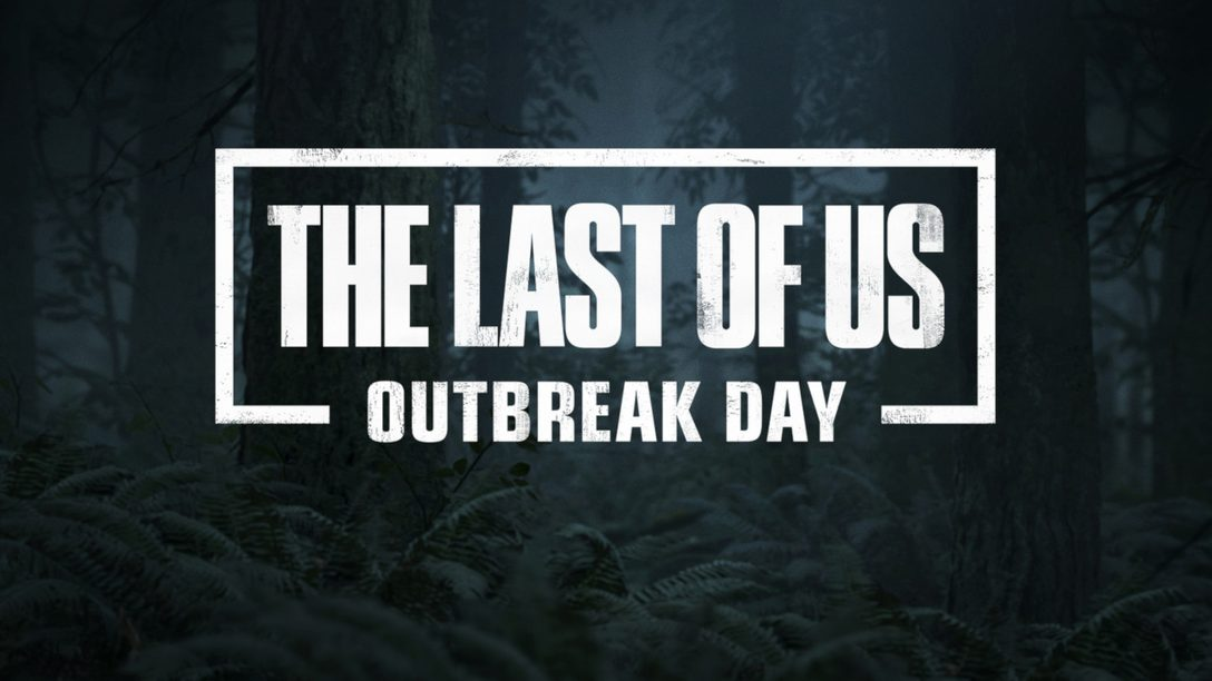 The Last of Us: Outbreak Day 2018