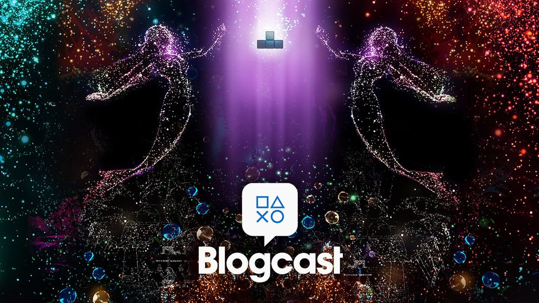 PlayStation Blogcast 312: What a Trip!