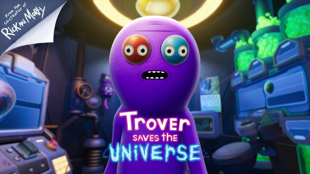 Trover Saves the Universe Out May 31
