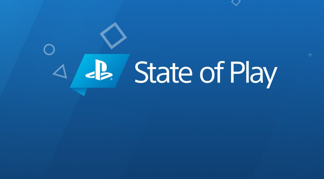 Watch State of Play live here