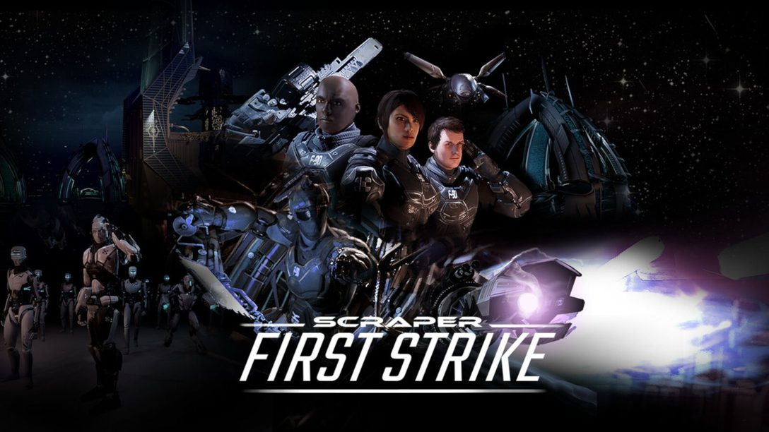 Scraper: First Strike Launches on PlayStation VR July 2