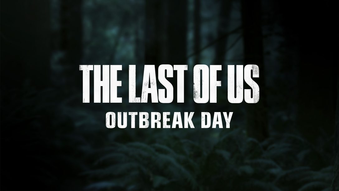The Last of Us Part II: Outbreak Day 2019