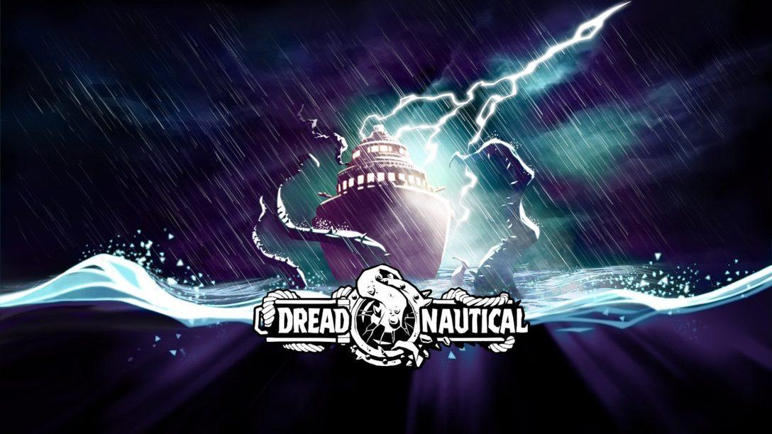 Dread Nautical: Your Interdimensional Trip Starts Tomorrow