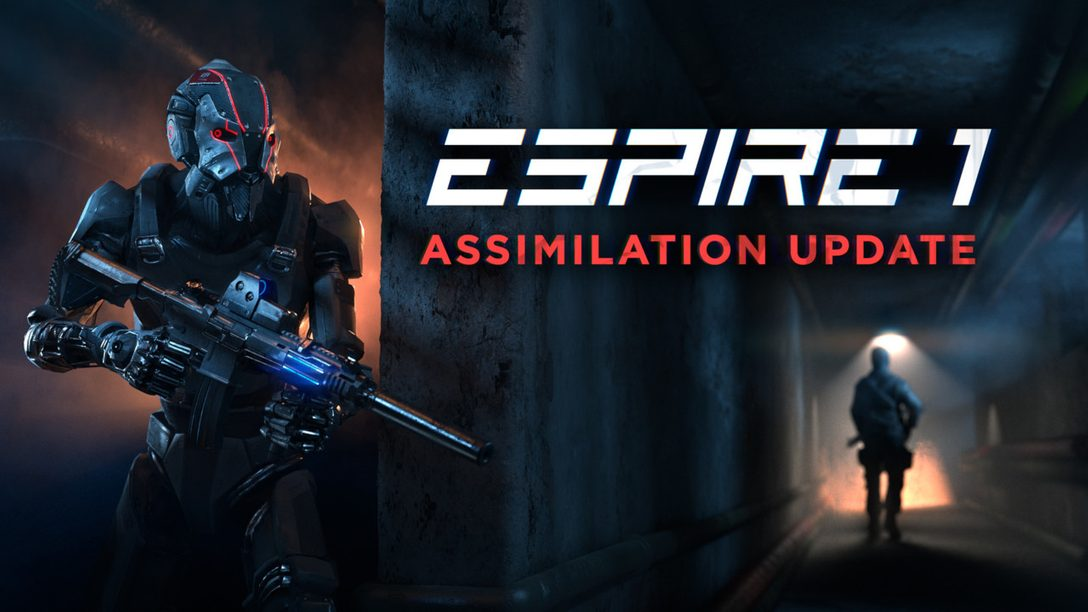 What's New in Espire 1: VR Operative's Assimilation Update, Live Tomorrow