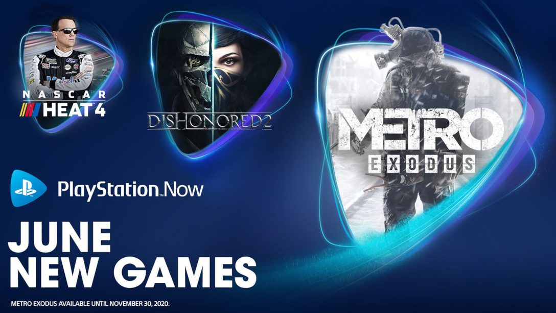 Metro Exodus, Dishonored 2, NASCAR Heat 4 join PS Now in June