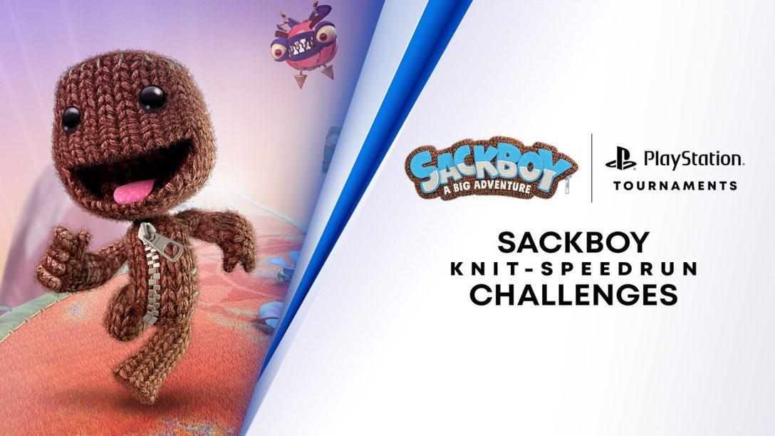 Test your skills and reflexes in the brand new Sackboy: A Big Adventure Knit-Speedrun Challenge