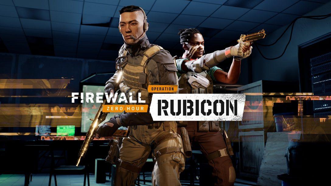 Firewall Zero Hour: Operation: Rubicon arrives tomorrow