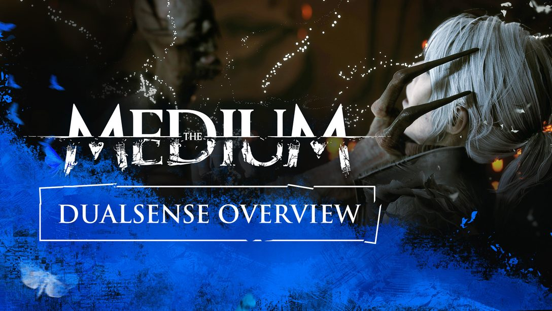 How horror game The Medium immerses players with the DualSense wireless controller