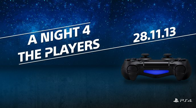 A Night 4 The Players – L'evento di lancio di PlayStation 4 (Aggiornato)
