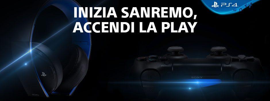 Inizia Sanremo, accendi la Play.