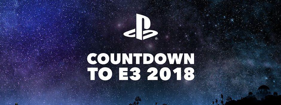 Il conto alla rovescia verso l'E3 2018 di PlayStation inizia mercoledì 6 giugno