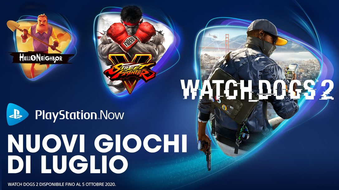 Watch Dogs 2, Street Fighter V, Hello Neighbor arrivano su PS Now a luglio